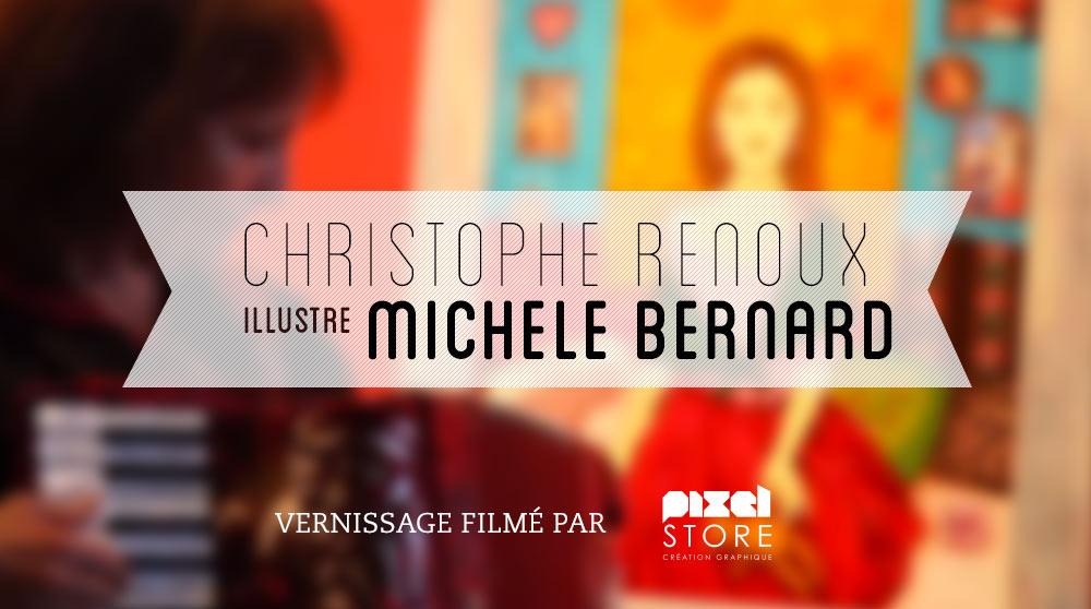 Reportage vidéo du vernissage de Christophe Renoux